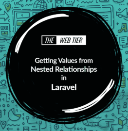https://thewebtier.com/wp-content/uploads/2018/05/laravel-nested-relationships.png