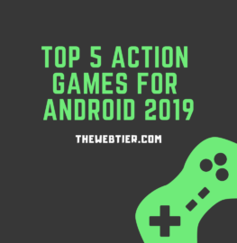 https://thewebtier.com/wp-content/uploads/2019/01/Top-5-Action-Games-For-Android-2019.png